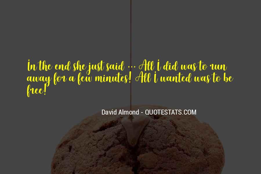 David Almond Quotes #470752