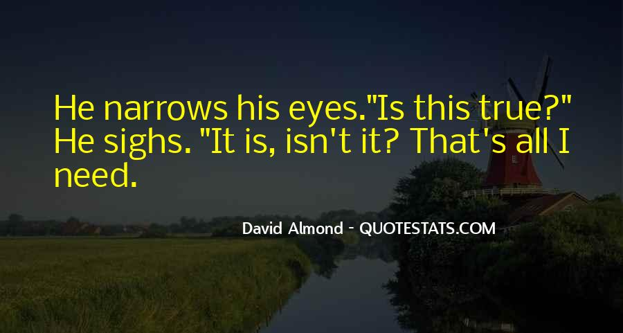 David Almond Quotes #487998