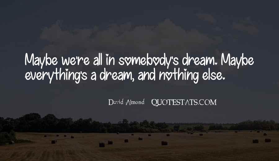 David Almond Quotes #580275