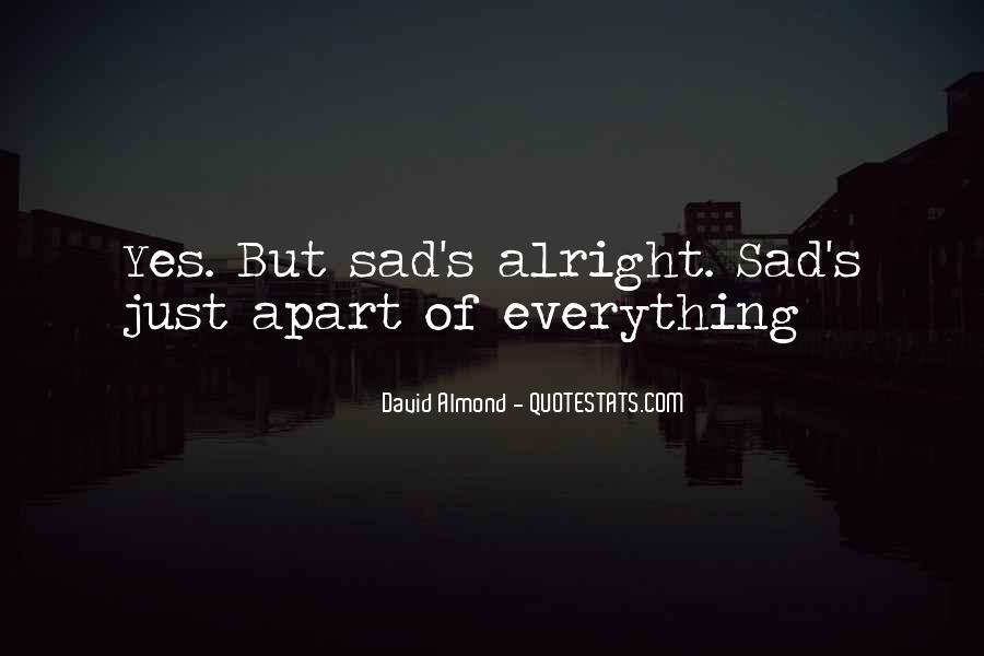 David Almond Quotes #59875