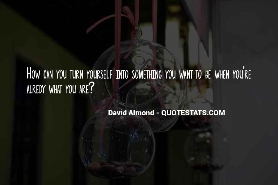 David Almond Quotes #599103