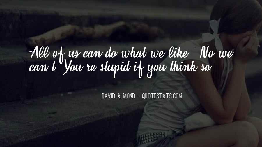 David Almond Quotes #70199