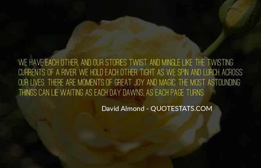 David Almond Quotes #916410