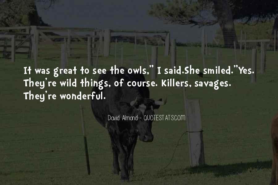 David Almond Quotes #917527