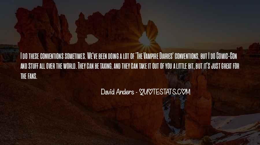 David Anders Quotes #1605904