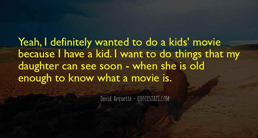 David Arquette Quotes #58125