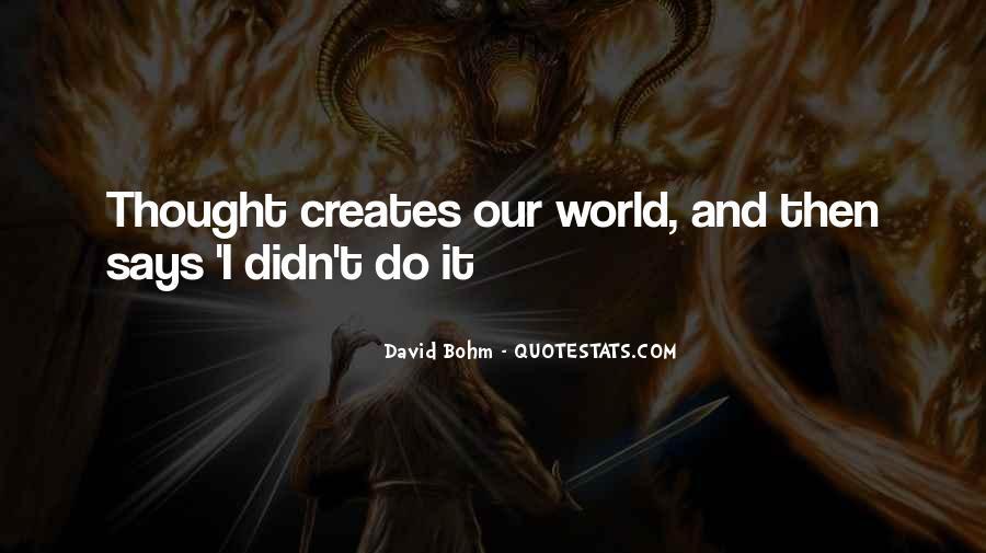 David Bohm Quotes #1772854