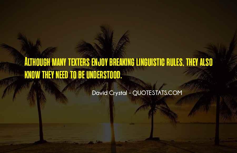 David Crystal Quotes #1057941