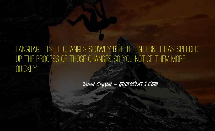 David Crystal Quotes #1065685