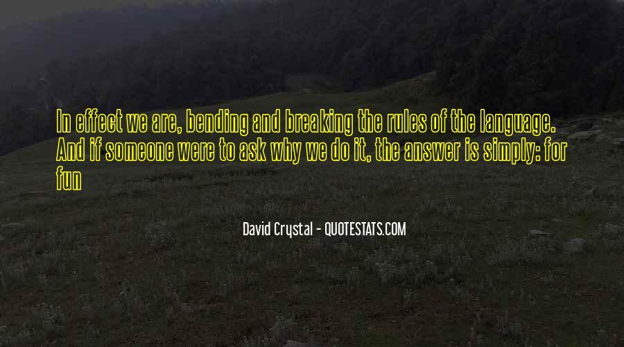 David Crystal Quotes #1633583