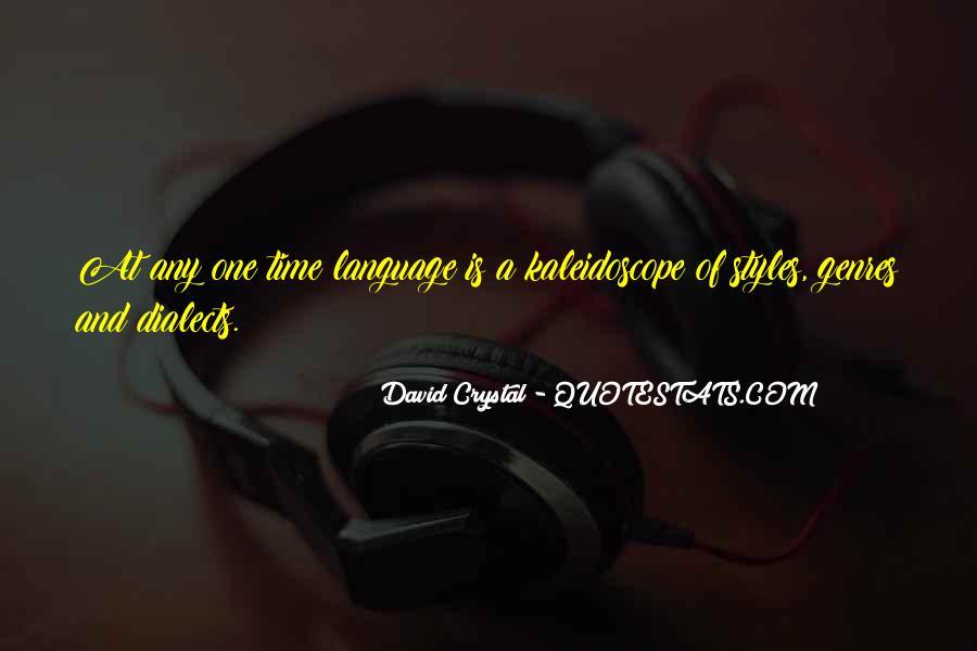 David Crystal Quotes #1653789