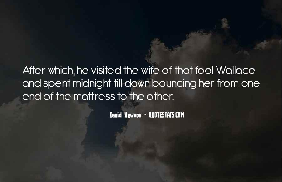David Hewson Quotes #668226