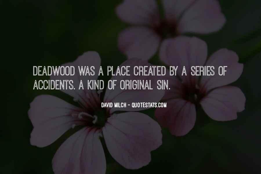 David Milch Quotes #292813