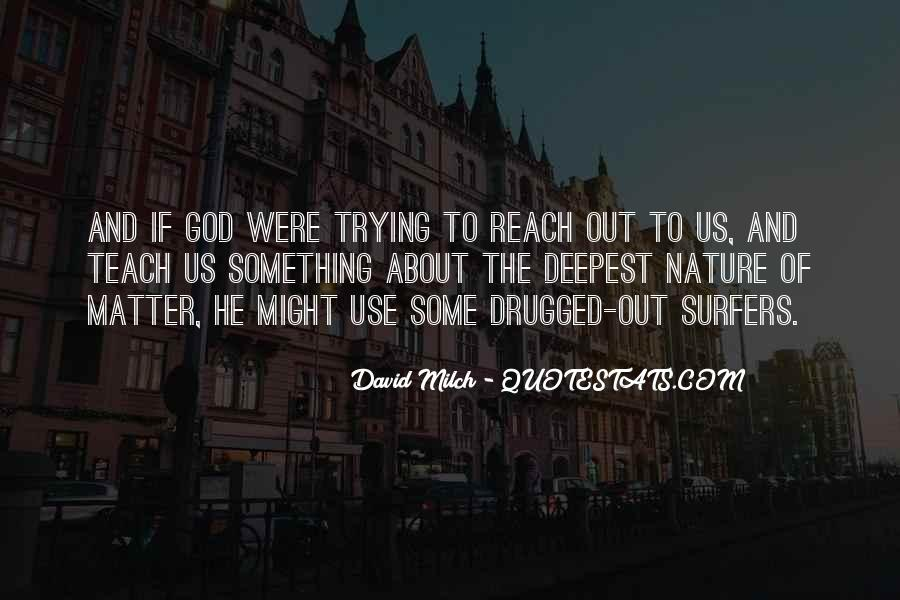David Milch Quotes #859115