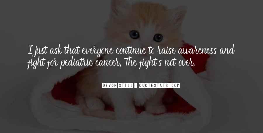 Quotes About Cancer Fight #1383247