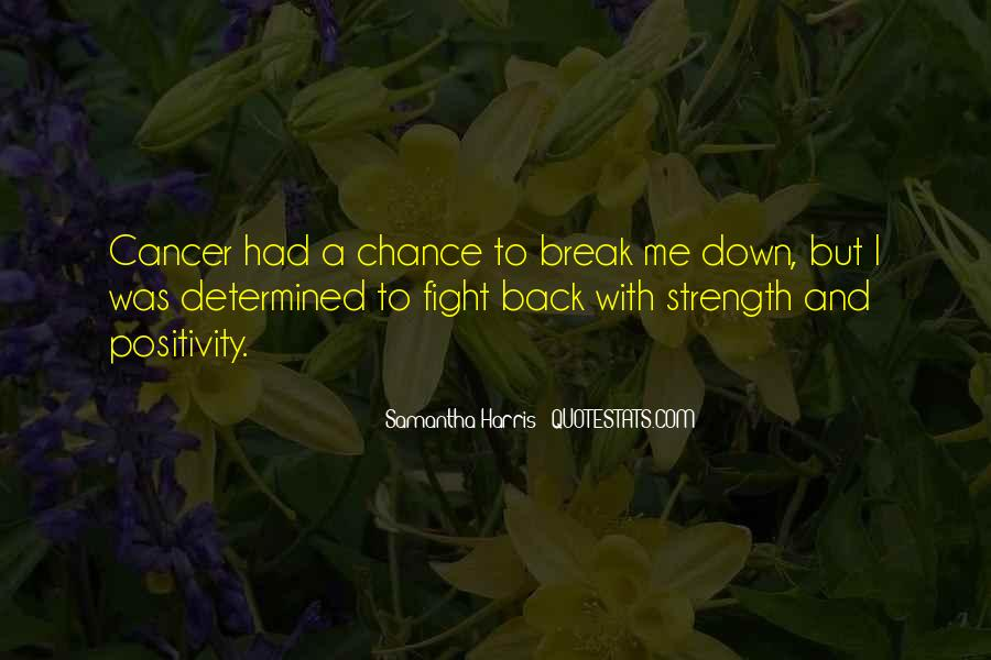 Quotes About Cancer Fight #1446718