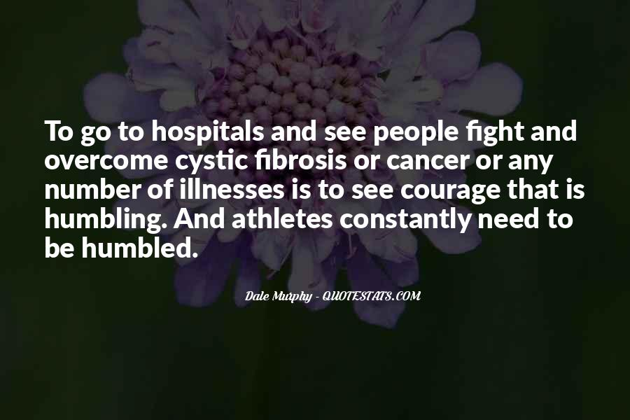 Quotes About Cancer Fight #147915