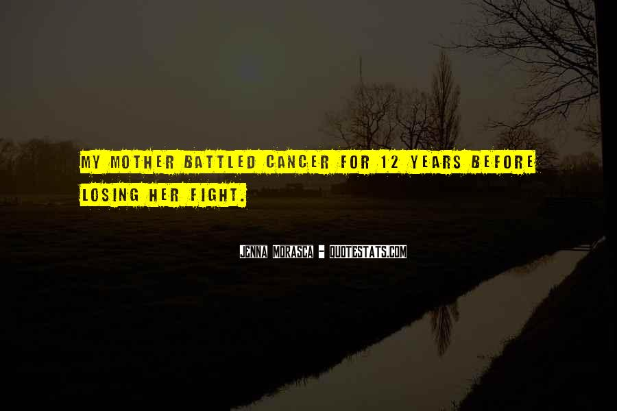 Quotes About Cancer Fight #1660900