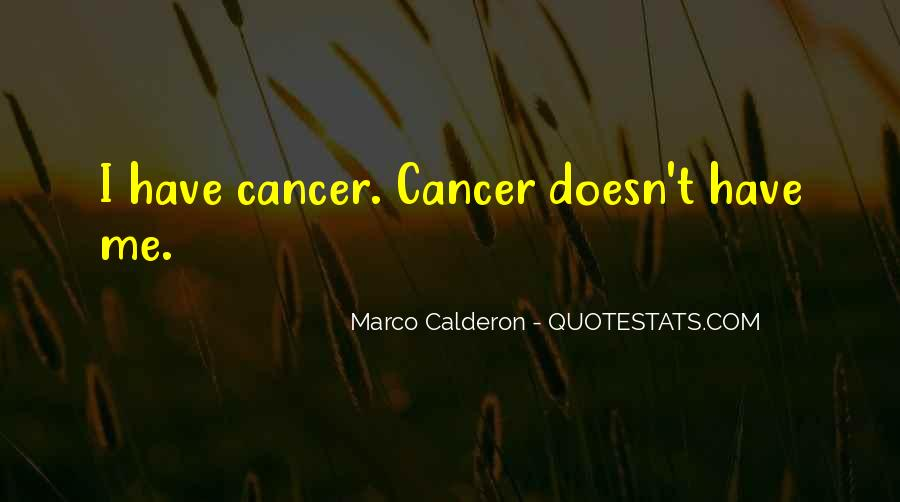 Quotes About Cancer Fight #1734774