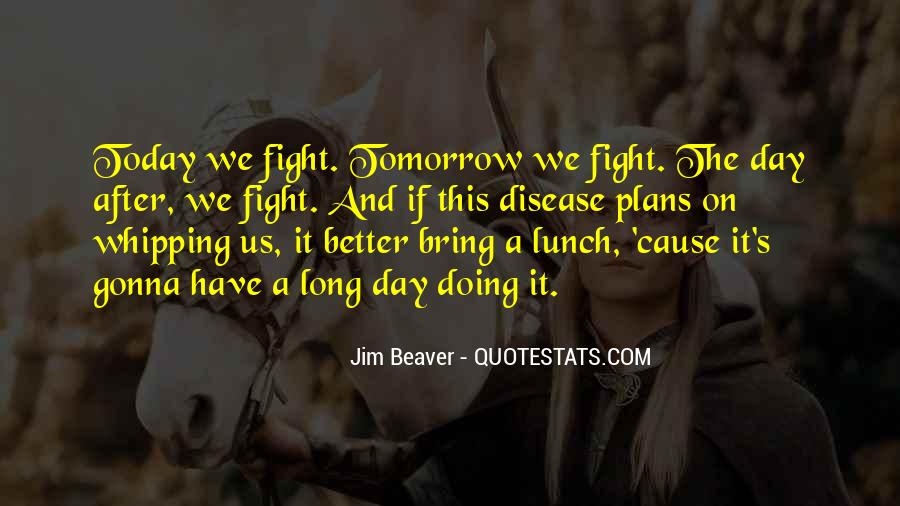 Quotes About Cancer Fight #313014