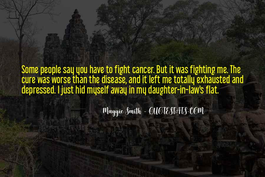 Quotes About Cancer Fight #337286