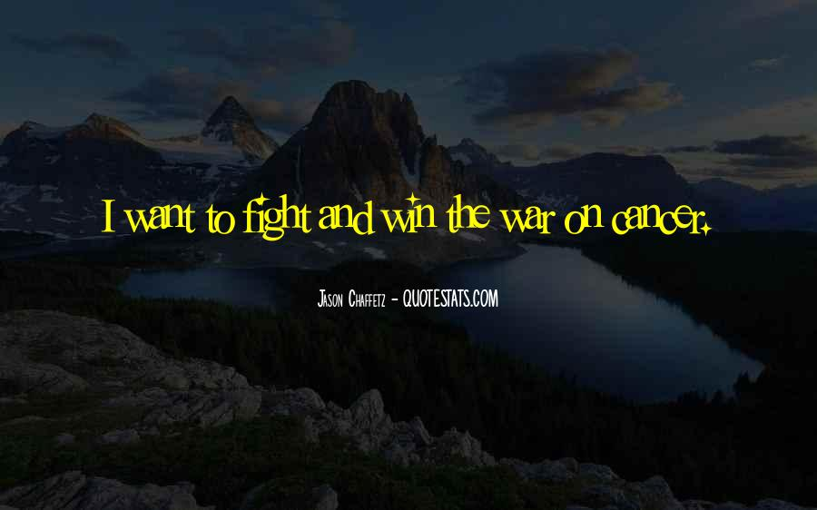 Quotes About Cancer Fight #539446