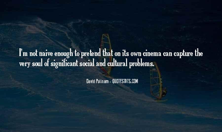 David Puttnam Quotes #75413