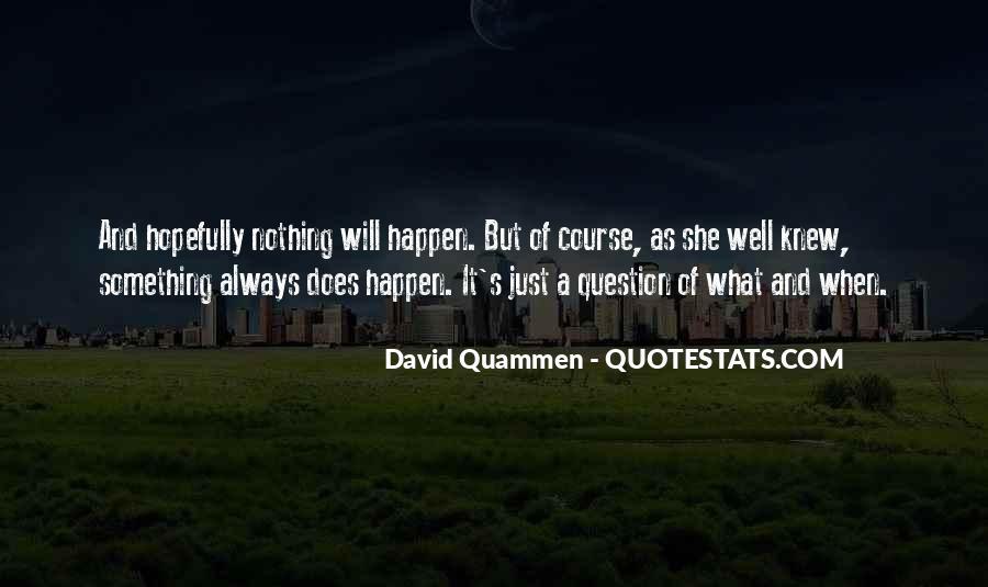 David Quammen Quotes #1792085