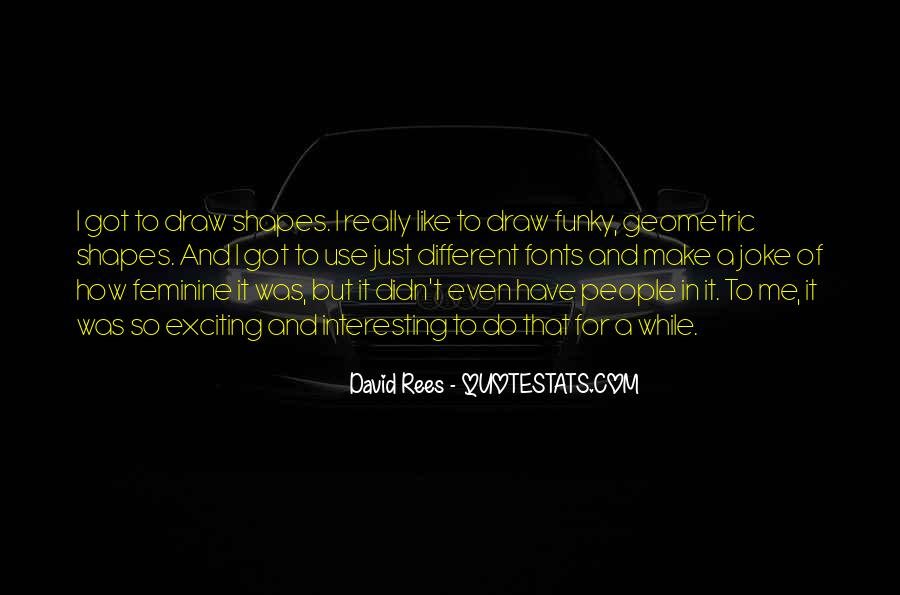 David Rees Quotes #1178153