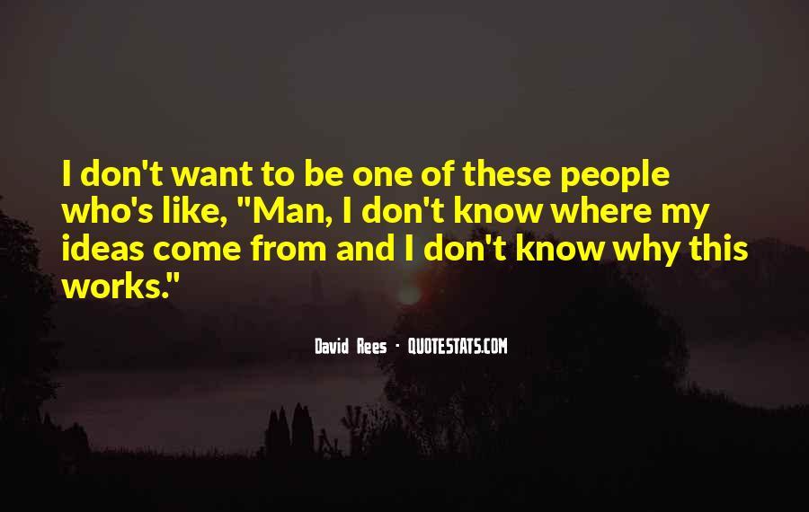 David Rees Quotes #1240269
