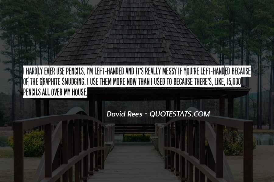 David Rees Quotes #1403176