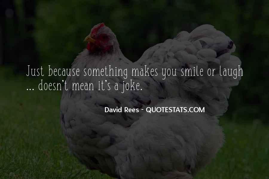 David Rees Quotes #1754422
