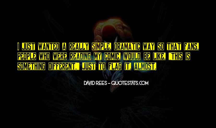 David Rees Quotes #285745
