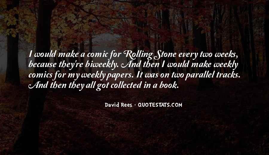 David Rees Quotes #570164