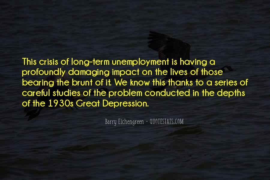 Quotes About Unemployment Problem #345815