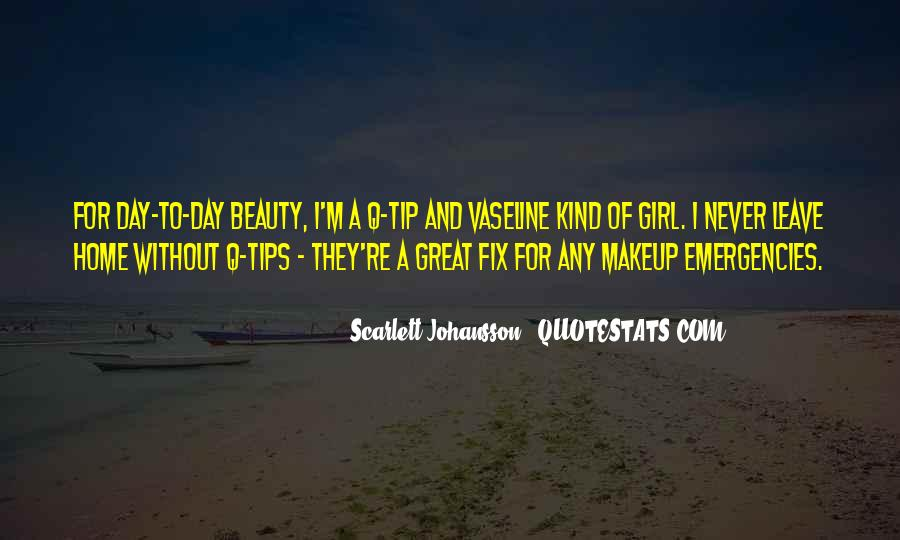 Quotes About Vaseline #1632481