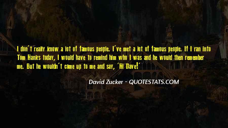 David Zucker Quotes #351426