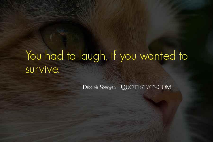 Deborah Spungen Quotes #1660390