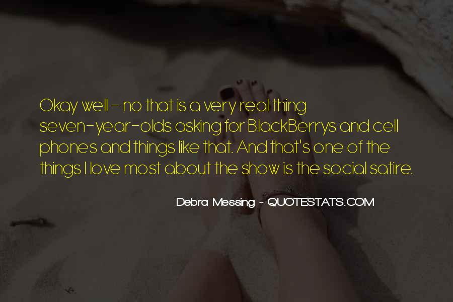 Debra Messing Quotes #357723