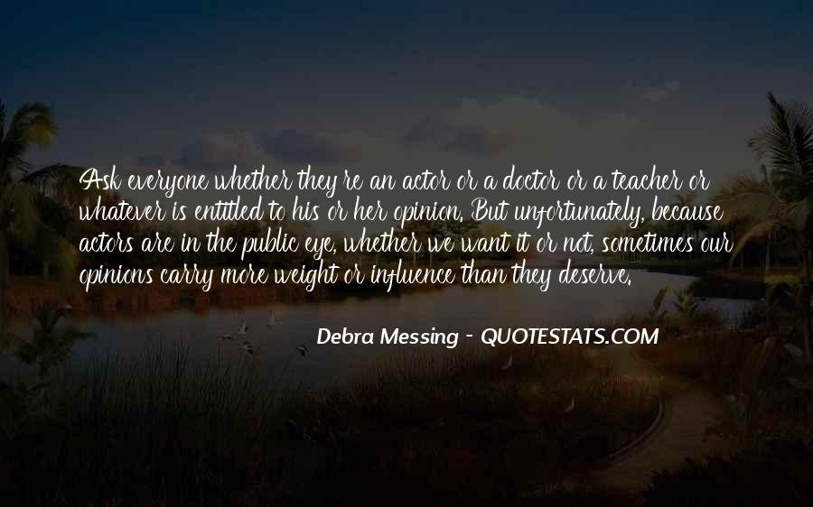 Debra Messing Quotes #405928