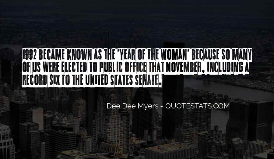 Dee Dee Myers Quotes #213884