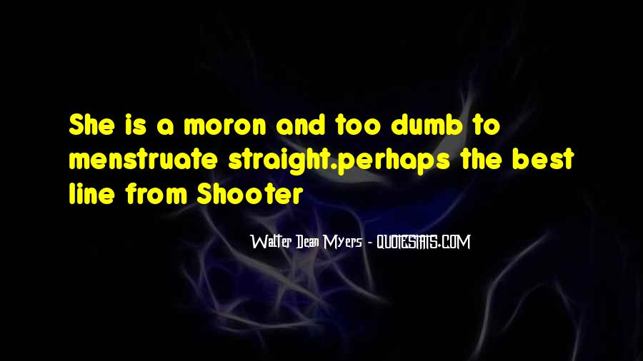 Dee Dee Myers Quotes #218295