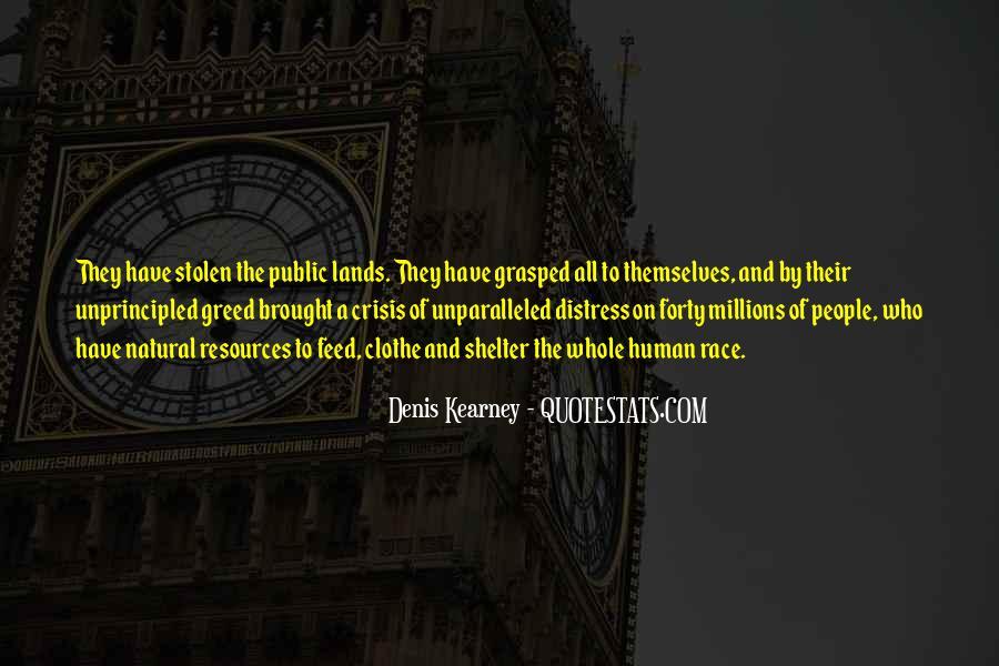 Denis Kearney Quotes #1275911