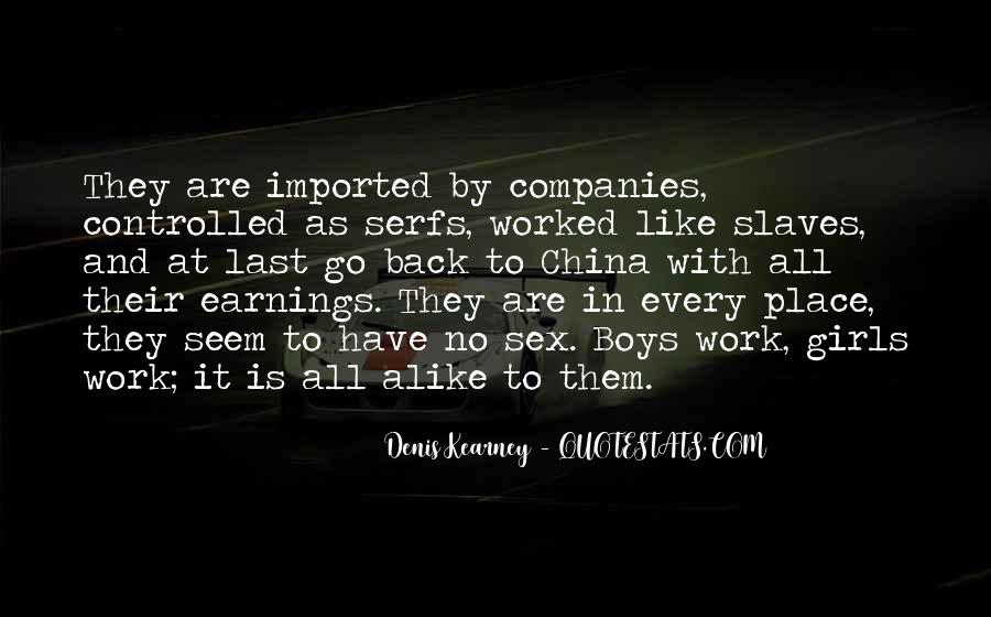 Denis Kearney Quotes #1481392
