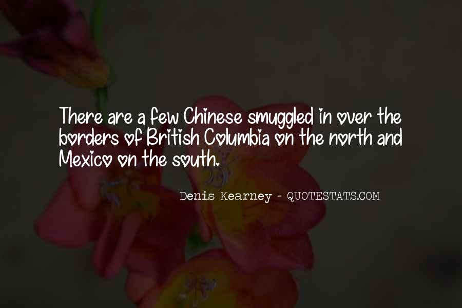 Denis Kearney Quotes #1728424