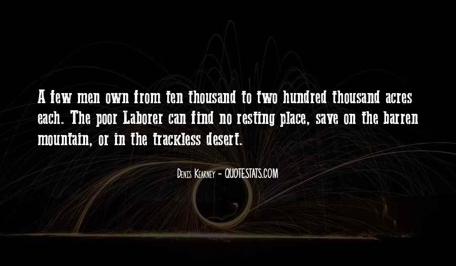Denis Kearney Quotes #611862