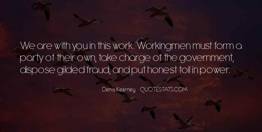 Denis Kearney Quotes #713740