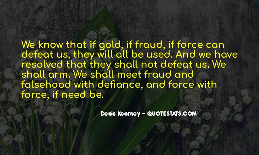 Denis Kearney Quotes #840659