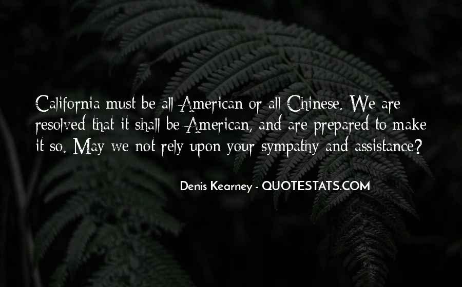 Denis Kearney Quotes #901028