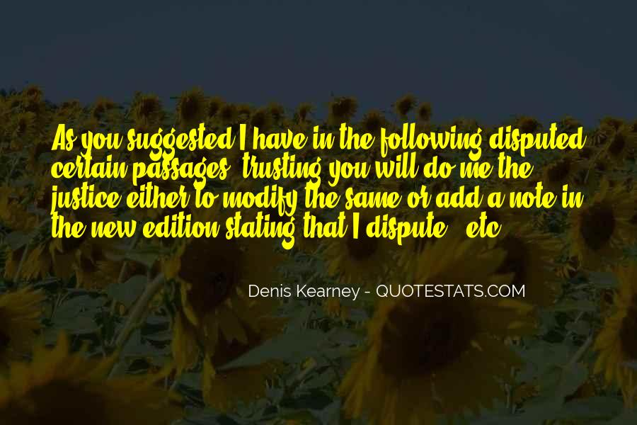 Denis Kearney Quotes #923931